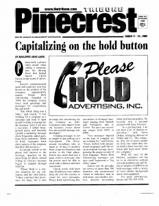 Please Hold article in community newspapers 2002