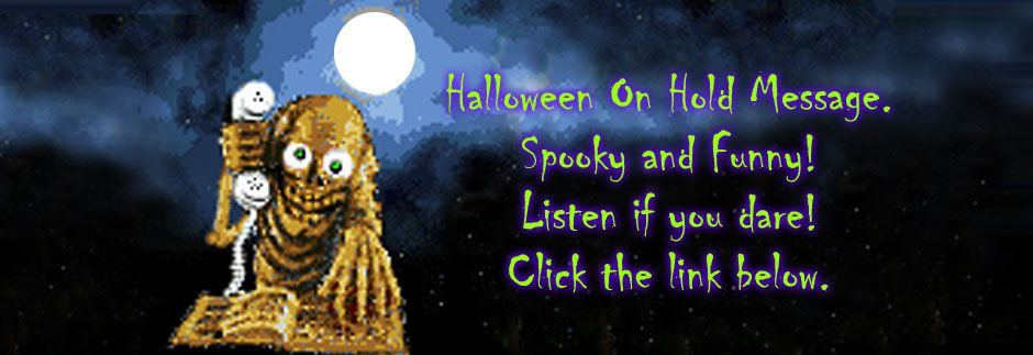 Please Hold Advertising halloween greeting